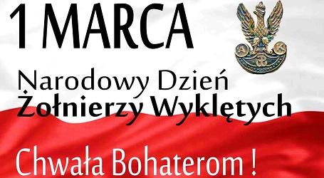 Narodowy Dzień Pamięci Żołnierzy Wyklętych – 1 marca.